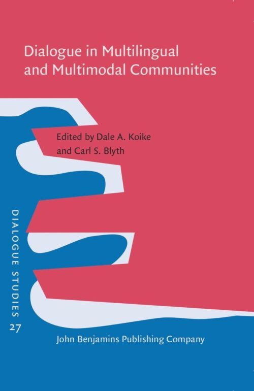 Dialogue in Multilingual and Multimodal Communities