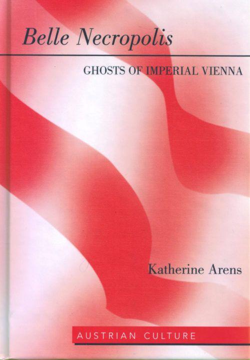 Belle Necropolis: Ghosts of Imperial Vienna