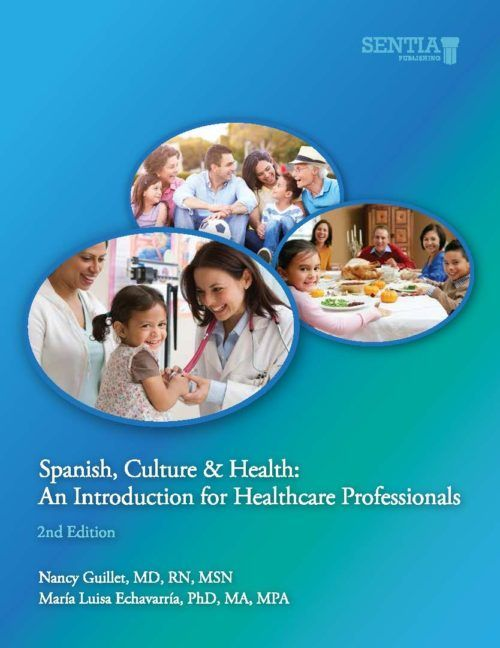 Spanish, Culture & Health: An introduction for Healthcare Professionals