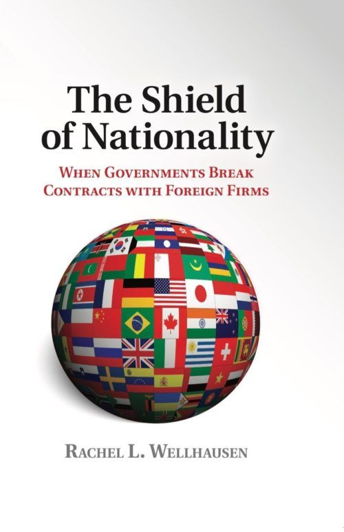 The Shield of Nationality: When Governments Break Contracts with Foreign Firms
