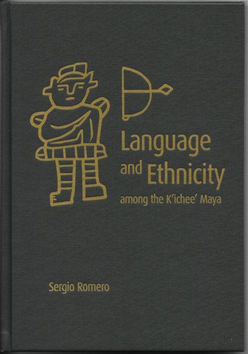 Language and Ethnicity among the K'ichee' Maya