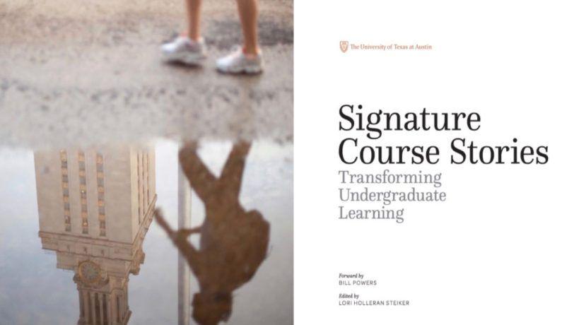 Signature Course Stories: Transforming Undergraduate Learning