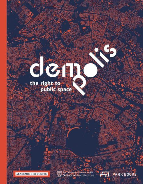 Demo: Polis The Right to Public Space