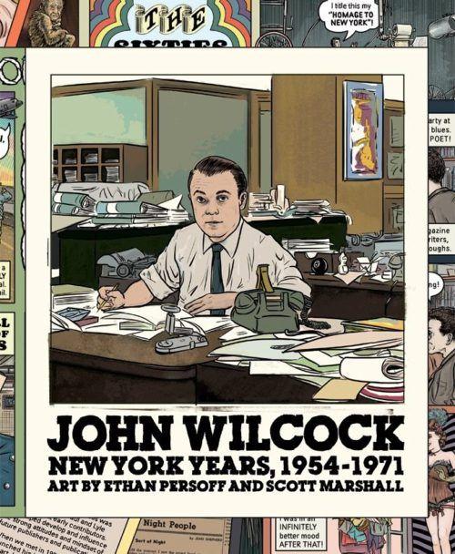 John Wilcock: NewYork Years, 1954-1971 (Book One, 1954-1963)