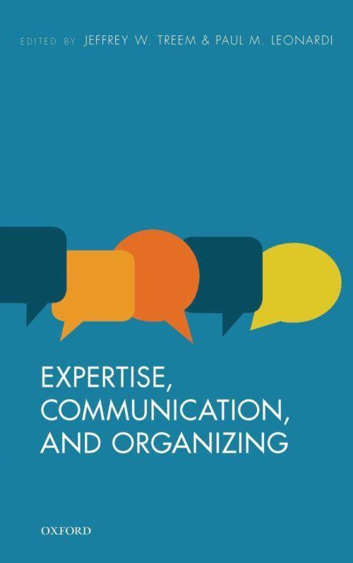 Expertise, Communication, and Organizing