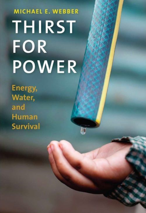Thirst for Power: Energy, Water and Human Survival